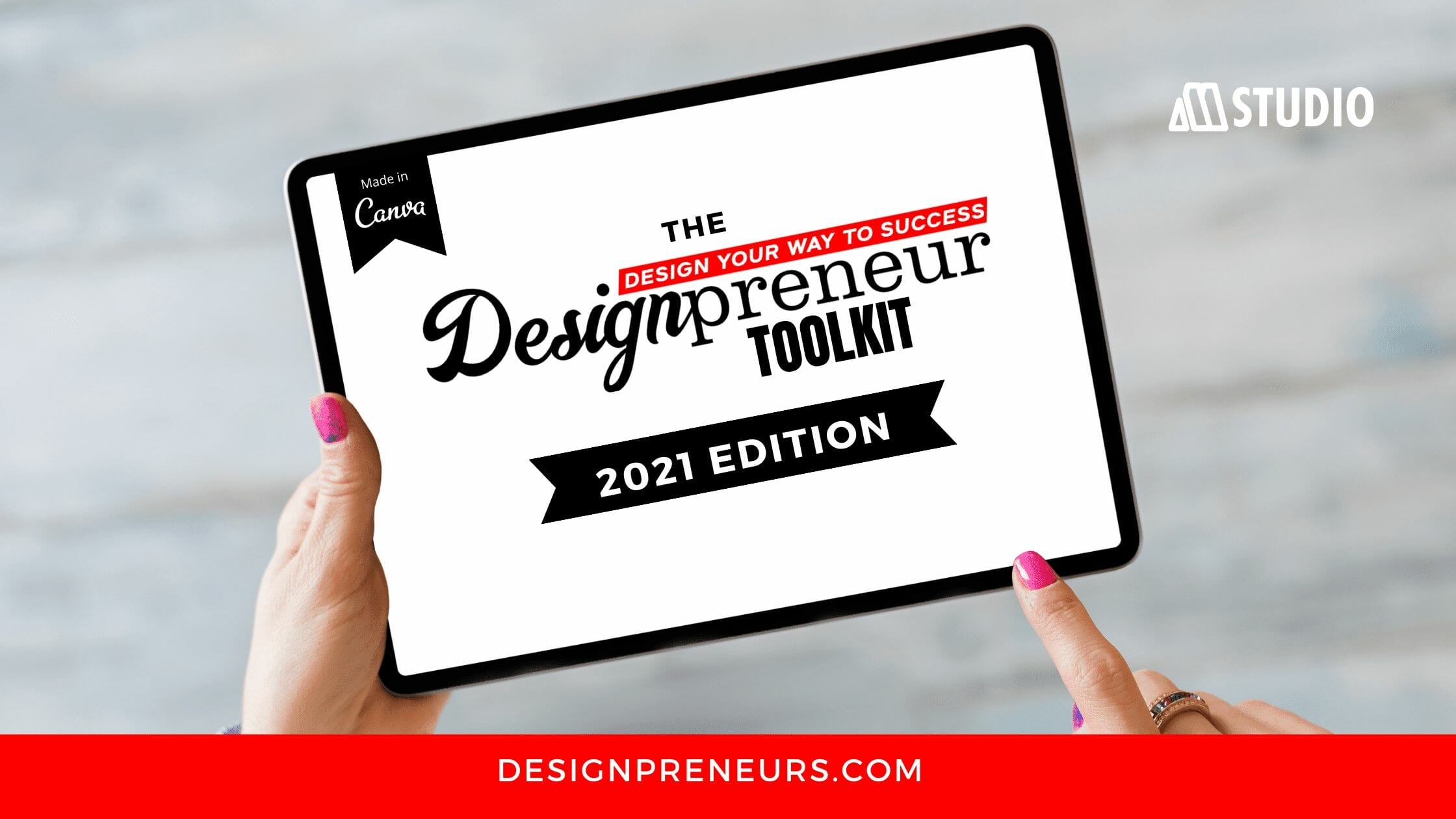 Design your way to Success with the Designpreneurs Toolkit 2021